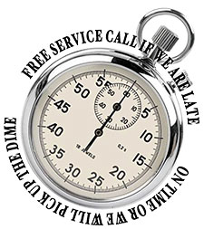 We are on time or we will pick up the dime. Service is free if we are late.